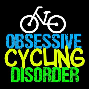 Obsessive Cycling Disorder by elishamarie28