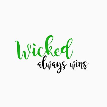wicked by oncefamilyx