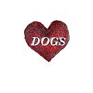 LOVE DOGS by Hares & Critters