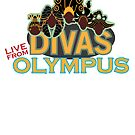 DIVAS - LIVE FROM OLYMPUS by chwbcc