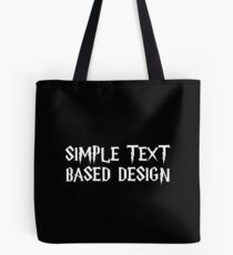 Simple Text T-shirt Based Design Tshirt Funny Quote Tee Grapich Design Shirt Large Coffee Mug Iphone Pillow Case Men Women Kids Gifts Ideas Wizardy Witchcraft Magic Tote Bag