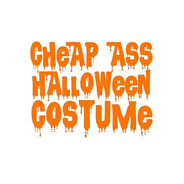Halloween Costume T-Shirt Funny Quote Tshirt Scary Spooky Shirt Trick Or Treat Tee Large Coffee Mug Pillow Case Iphone Men Women Kids Gifts Ideas by buenapinta