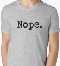 Nope. Men's V-Neck T-Shirt