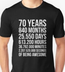 Awesome 70th Birthday Shirt Funny 70 Year Old Birthday Gift Unisex T-Shirt