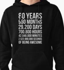 Awesome 80th Birthday Shirt Funny 80 Year Old Gift Pullover Hoodie