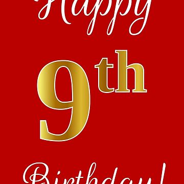 """Elegant, Faux Gold Look Number, """"Happy 9th Birthday!"""" (Red Background) by aponx"""