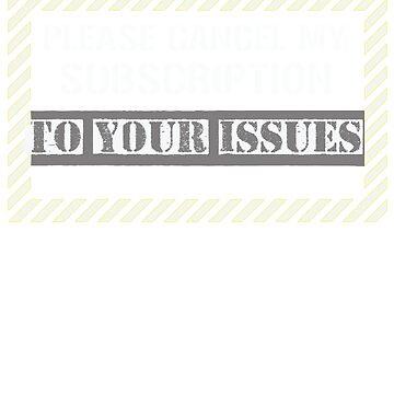 Please cancel my subscription by WorldOfTeesUSA