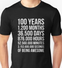 Awesome 100th Birthday Shirt Cool 100 Year Old Birthday Gift Unisex T-Shirt