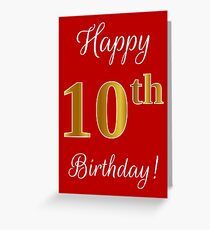 """Elegant, Faux Gold Look Number, """"Happy 10th Birthday!"""" (Red Background) Greeting Card"""
