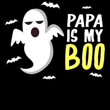 Papa Is My Boo Ghost Bats Happy Halloween by BUBLTEES