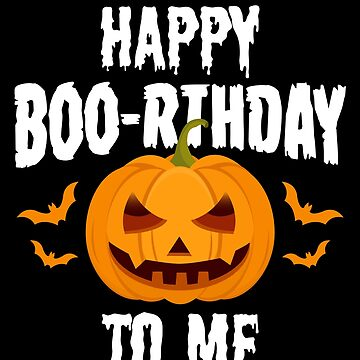 Happy Boo-rthday To Me Jack O' Lantern Unisex by BUBLTEES