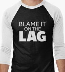Blame It On The Lag Men's Baseball ¾ T-Shirt