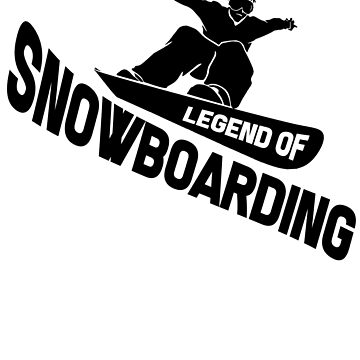 Legend Of Snowboarding by design2try