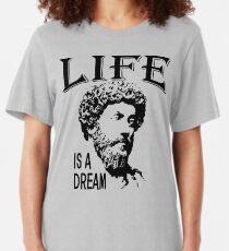 Life Is A Dream   Marcus Aurelius - Father Of Stoicism Slim Fit T-Shirt