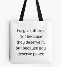 Empowering Quotes - Forgive others Tote Bag