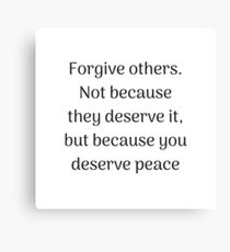 Empowering Quotes - Forgive others Canvas Print