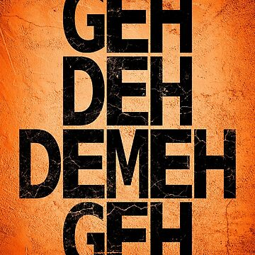 Geh Deh Demeh Geh by Lord-Mothman