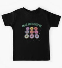May the Donuts be With You Kids Tee