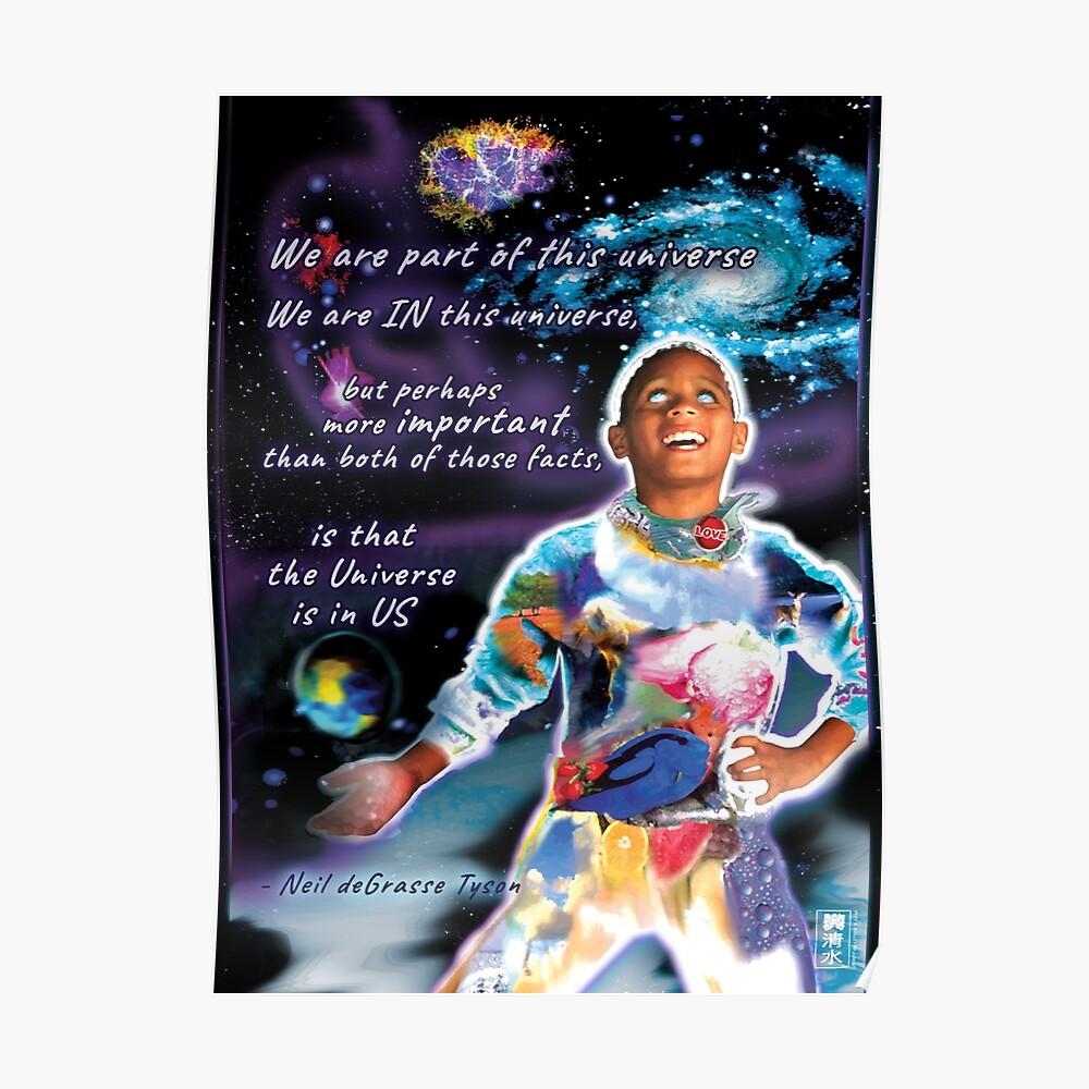 Das Universum ist ein Teil von uns ... Poster
