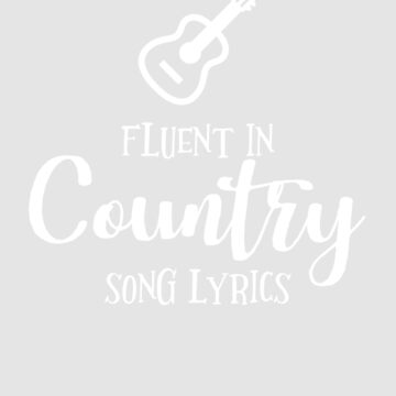 Fluent in Country Lyrics by WordvineMedia