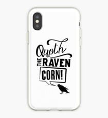 Quoth The Raven, Corn! iPhone Case