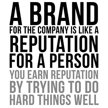 A Brand For The Company Is Like Reputation For A Person, Office Decor, Office Wall Art, Office Wall Decor, Office art, Office Decor Ideas by motiposter