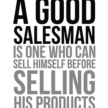 A Good Salesman Is One Who Can Sell Himself, Office Decor, Office Wall art, Office Wall Decor, Office Art, Office Decor Ideas by motiposter