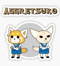 Aggretsuko & Fenneko! Sticker