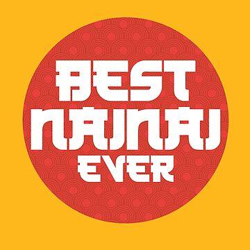 Best Nainai Ever (v1) by BlueRockDesigns