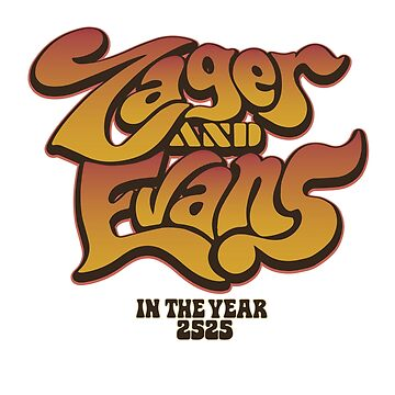 Zager and Evans by Sagan88