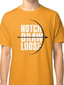 Notch! Draw! LOOSE! Classic T-Shirt