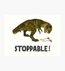 Tyrannosaurus Rex is Stoppable Art Print