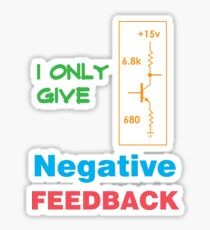 Funny Feedback Tshirt Designs Negative Feedback Sticker