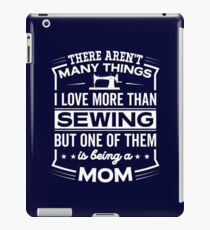 Funny I Love Being A Sewing Mom iPad Case/Skin