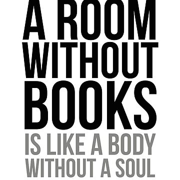 A Room Without Books Is Like A Body Without A Soul, Library Decoration, Library Sign, Library Decor, Library Quote, Library Poster, Gift Librarian, Books Quotes by motiposter