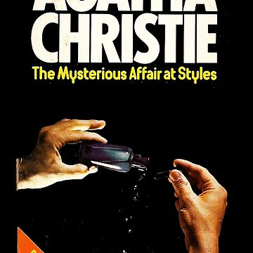 The Mysterious Affairs At Styles Agatha Christie Book Cover by buythebook86
