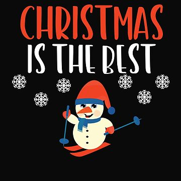 Christmas Is The Best Celebrating Christmas by 64thMixUp