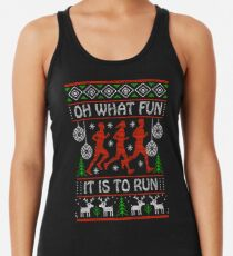 Christmas Gift Idea for Runners Oh What Fun It Is To Run Racerback Tank Top