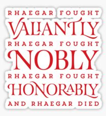 And Rhaegar Died Sticker
