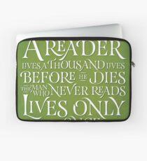 A Reader Lives A Thousand Lives Laptop Sleeve