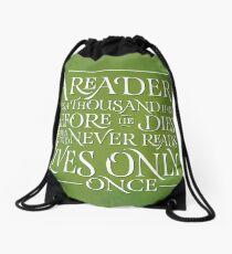 A Reader Lives A Thousand Lives Drawstring Bag