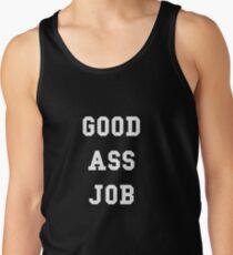 Good Ass Job Tank Top