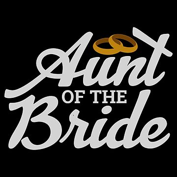 Bachelorette Party Aunt of the Bride - Gift idea by vicoli-shirts