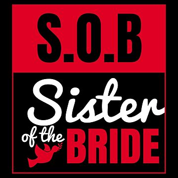 Bachelorette Party Wedding Sister of the Bride by vicoli-shirts