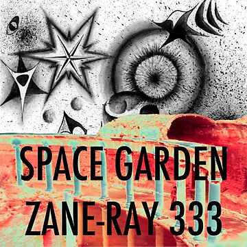 Space Garden Zane-Ray 333 Daytime (with caption) by dcartist333