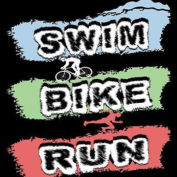 Triathlon- Swim, Bike, Run Triathlete by SmartStyle