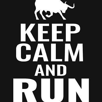 Taurus Keep Calm and Run by tarek25