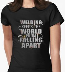 Funny Welders Keep The World From Falling apart Women's Fitted T-Shirt