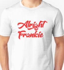 alright frankie Unisex T-Shirt
