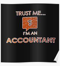 Trust me..Accountant - Accountant - Occupation Quote Poster